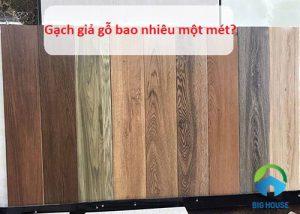 Gạch giả gỗ bao nhiêu một mét? Giải đáp thắc mắc